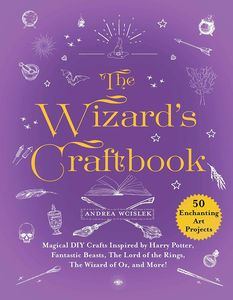 [The Wizards Craftbook: Magical DIY Crafts Inspired by Harry Potter & More (Hardcover) (Product Image)]