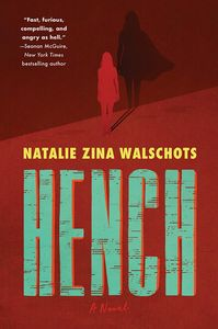 [Hench: A Novel (Hardcover) (Product Image)]