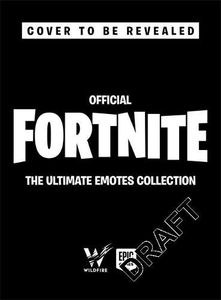 [Fortnite: Official: The Ultimate Emotes Collection (Hardcover) (Product Image)]
