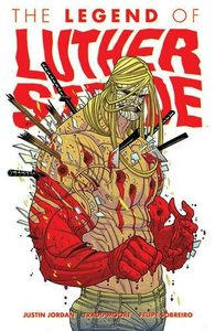 [The Legend Of Luther Strode: Volume 2 (Signed Edition) (Product Image)]
