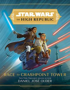 [Star Wars: The High Republic: Race To Crashpoint Tower (Hardcover) (Product Image)]