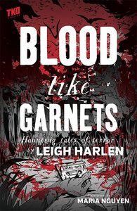 [Blood Like Garnets (Product Image)]