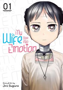 [My Wife Has No Emotion: Volume 1 (Product Image)]
