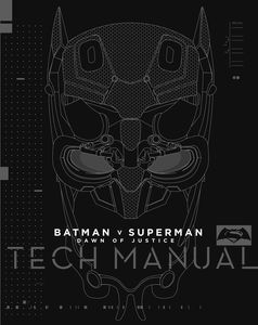 [Batman V Superman: Dawn Of Justice: Tech Manual (Hardcover) (Product Image)]