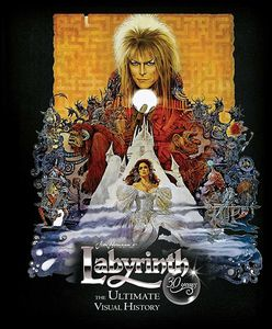 [Labyrinth: The Ultimate Visual History (Hardcover) (Product Image)]