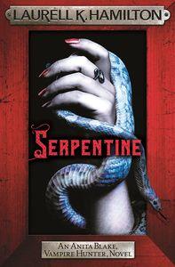 [Anita Blake, Vampire Hunter: Book 26: Serpentine (Signed Hardcover) (Product Image)]