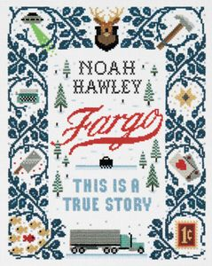 [Fargo: This Is A True Story (Hardcover) (Product Image)]