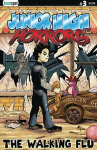 [Junior High Horrors #3 (Cover A The Walking Flu) (Product Image)]