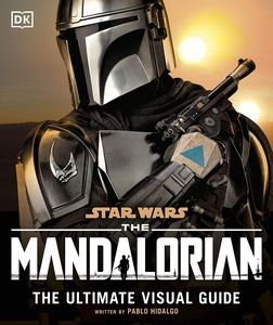 [Star Wars: The Mandalorian: The Ultimate Visual Guide (Hardcover) (Product Image)]