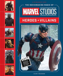 [The Moviemaking Magic Of Marvel Studios: Heroes & Villains (Hardcover) (Product Image)]