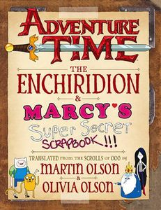 [Adventure Time: Enchiridion & Marcy's Super Secret Scrapbook (Hardcover) (Product Image)]