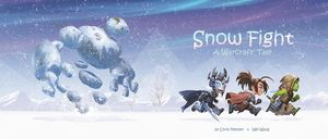 [Snow Fight: A Warcraft Tale (Product Image)]