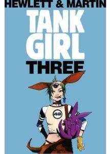 [Tank Girl: Volume 3 (Anniversary Edition) (Product Image)]