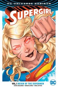 [Supergirl: Volume 1: Reign Of The Cyborg Supermen (Rebirth) (Product Image)]