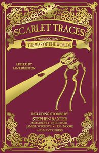 [Scarlet Traces: War Of The Worlds: Anthology (Hardcover) (Product Image)]