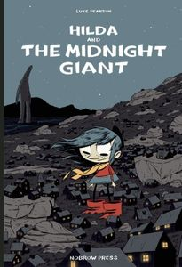 [Hilda & The Midnight Giant (Product Image)]