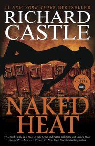[Nikki Heat: Book 2: Naked Heat (Product Image)]