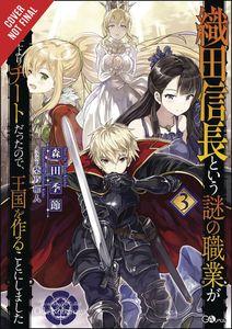 [A Mysterious Job Called Oda Nobunaga: Volume 3 (Light Novel) (Product Image)]