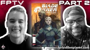 [FPTV: K. Perkins & Mellow Brown Return For More Blade Runner: Origins (Part Two) (Product Image)]