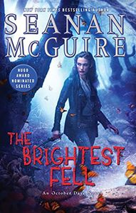 [October Daye: Book 11: The Brightest Fell (Hardcover) (Product Image)]