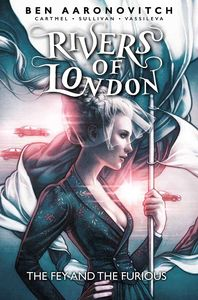 [Rivers Of London: Volume 8: The Fey & The Furious (Product Image)]