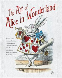 [The Art Of Alice in Wonderland (Hardcover) (Product Image)]
