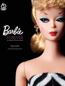[Barbie Forever: Her Inspiration, History & Legacy (Hardcover) (Product Image)]