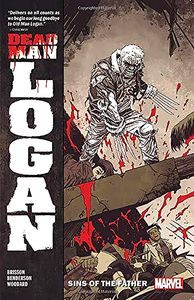 [Dead Man Logan: Volume 1: Sins Of The Father (Product Image)]