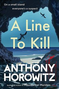 [A Line To Kill (Signed Hardcover) (Product Image)]
