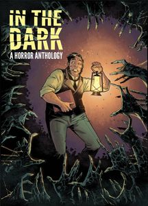 [In The Dark: A Horror Anthology (Hardcover) (Product Image)]