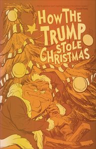 [How The Trump Stole Christmas (Gold Foil Edition) (Product Image)]