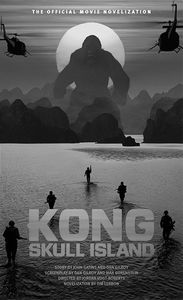 [Kong: Skull Island: The Official Movie Novelisation (Product Image)]