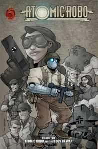 [Atomic Robo: Volume 2: Atomic Robo and the Dogs of War (Product Image)]