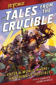 [KeyForge: Tales From The Crucible (Product Image)]