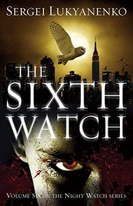 [Night Watch: Book 6: The Sixth Watch (Product Image)]