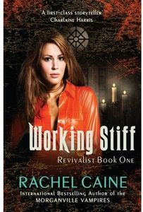 [The Revivalist: Book 1: Working Stiff (Product Image)]