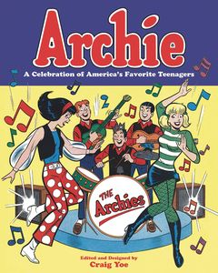 [Archie: A Celebration Of Americas Favorite Teenagers (Product Image)]