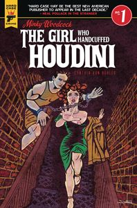 [Minky Woodcock: The Girl Who Handcuffed Houdini #1 (Cover C Von Buhl) (Product Image)]