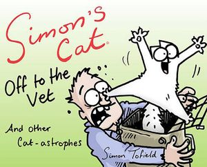 [Simon's Cat: Off To The Vet ... And Other Cat-Astrophes (Hardcover) (Product Image)]