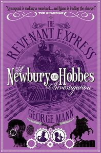 [The Revenant Express: A Newbury & Hobbes Investigation (Product Image)]