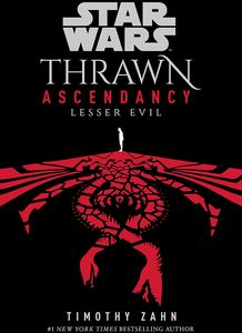[Star Wars: Thrawn Ascendancy: Book 3: Lesser Evil (Hardcover) (Product Image)]