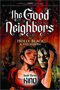 [The Good Neighbors: Volume 3: Kind (Hardcover) (Product Image)]