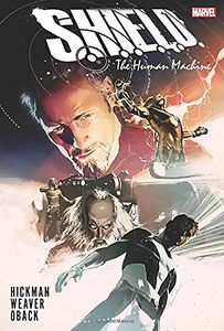 [S.H.I.E.L.D.: Human Machine: By Hickman & Weaver (Hardcover) (Product Image)]
