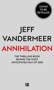 [Southern Reach: Book 1: Annihilation (Movie Tie-In) (Product Image)]