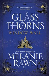 [Glass Thorns: Book 4: Window Wall (Product Image)]