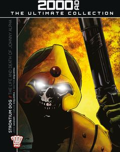 [2000AD: Ultimate Collection: Issue 65: Strontium Dog: The Life And Death Of Johnny Alpha (Product Image)]