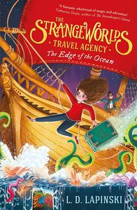 [The Strangeworlds Travel Agency: Book 2 :The Edge Of The Ocean (Product Image)]