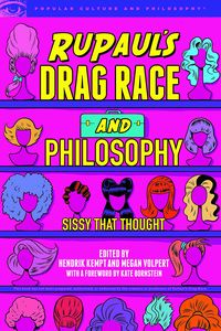 [RuPaul's Drag Race & Philosophy: Sissy That Thought (Product Image)]