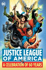 [Justice League Of America: A Celebration Of 60 Years (Hardcover) (Product Image)]