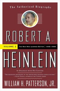 [Robert A. Heinlein: In Dialogue With His Century: 1948-1988: Volume 2 (Product Image)]